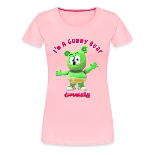 I'm A Gummy Bear - Women's Premium T-Shirt