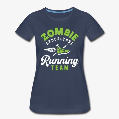 Zombie Apocalypse Running Team - Women's Premium T-Shirt