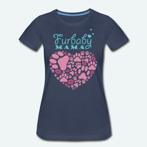FurBaby Mama - Women's Premium T-Shirt