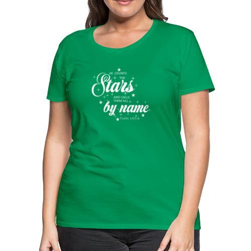Psalm 147:4 - Women's Premium T-Shirt