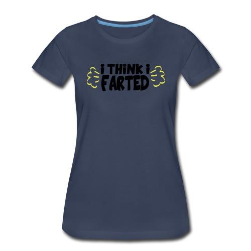 Farted - Women's Premium T-Shirt