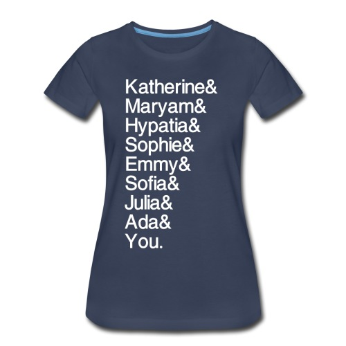 Women in Math (& You!) - Women's Premium T-Shirt