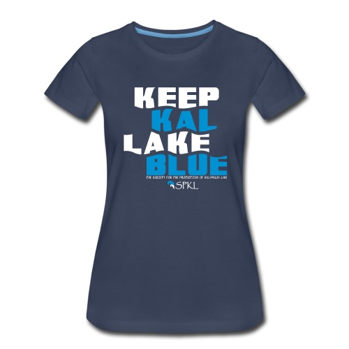 Keep Kal Lake Blue, Navy Women's Hoodie - Women's Premium T-Shirt