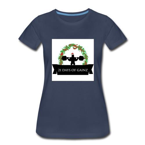 21 Days of Gains - Women's Premium T-Shirt