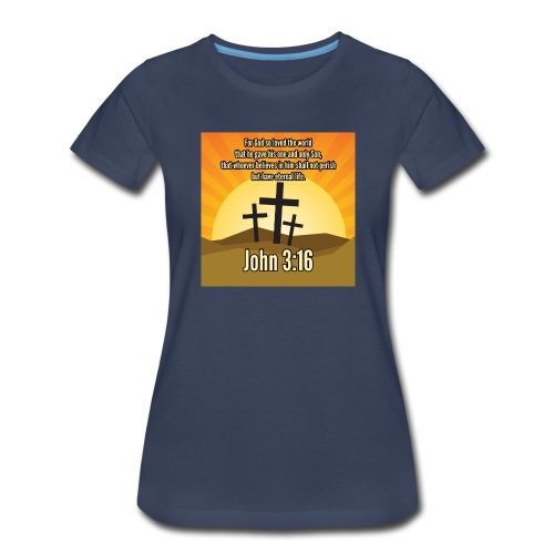 John 3:16 - the most widely quoted Bible verses? - Women's Premium T-Shirt
