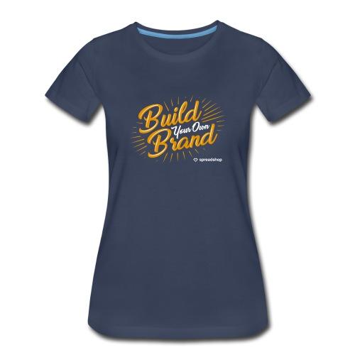 Build Your Own Brand - Women's Premium T-Shirt