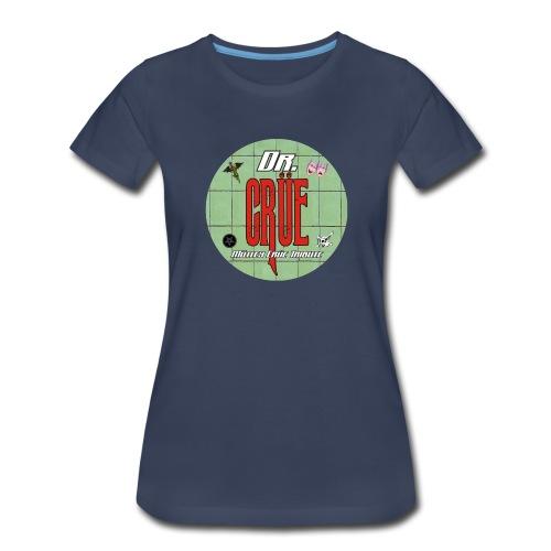 Dr Crue - Women's Premium T-Shirt