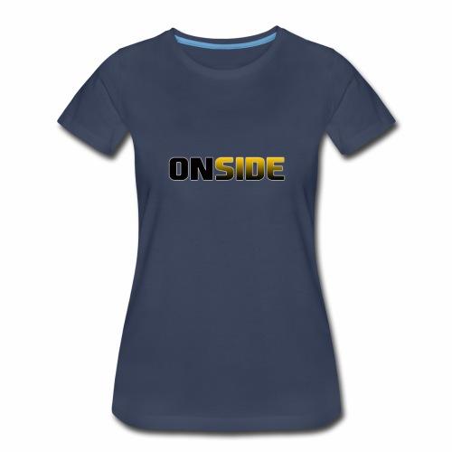 ONSIDE - Women's Premium T-Shirt