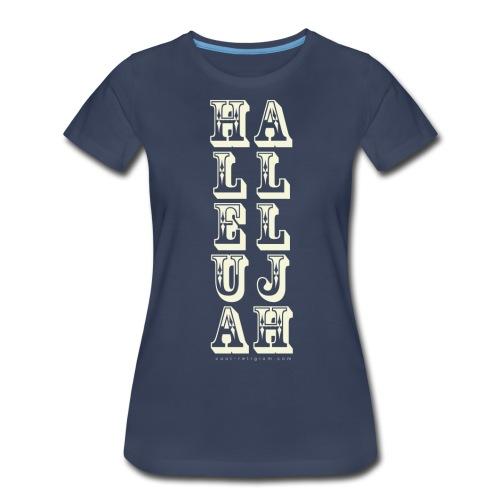 Hallelujah - Wild West Style - Women's Premium T-Shirt