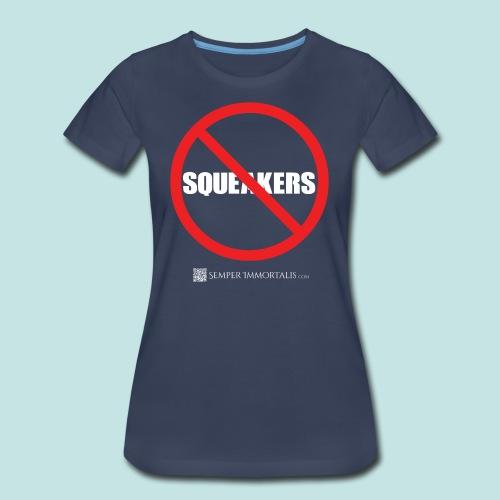 No Squeakers (white) - Women's Premium T-Shirt