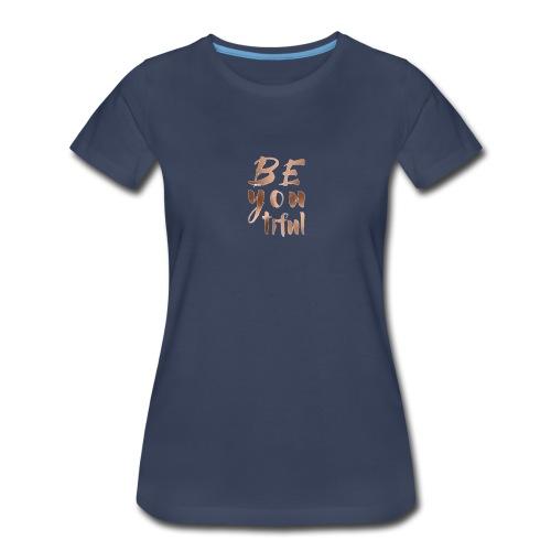 Be.You.Tiful. - Women's Premium T-Shirt