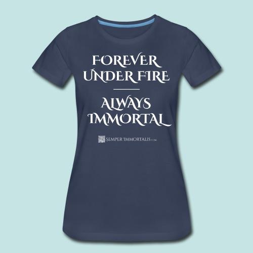 Always Immortal (white) - Women's Premium T-Shirt