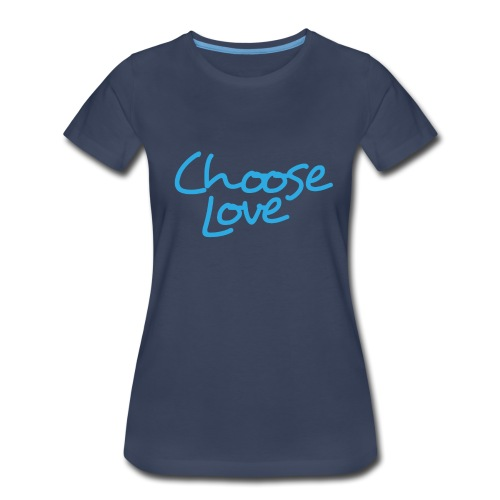 Logo + Choose Love - Women's Premium T-Shirt
