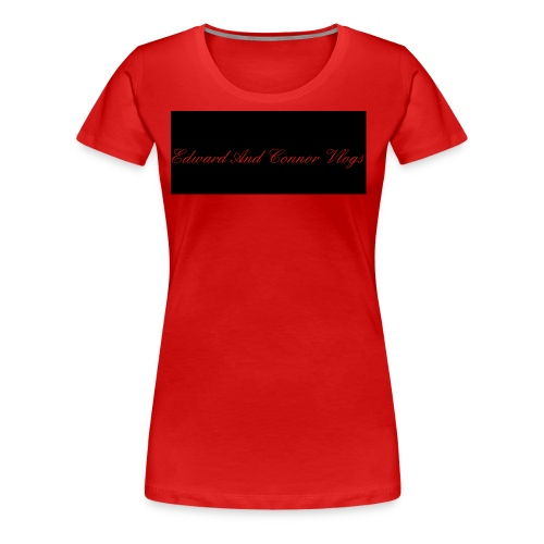 Edward and connor vlogs - Women's Premium T-Shirt