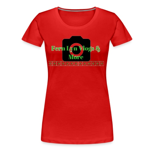 Fern Lyn Vlogs & More - Women's Premium T-Shirt