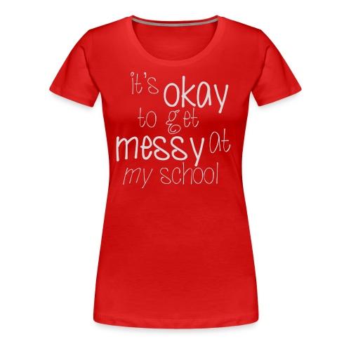 School Pride - Women's Premium T-Shirt