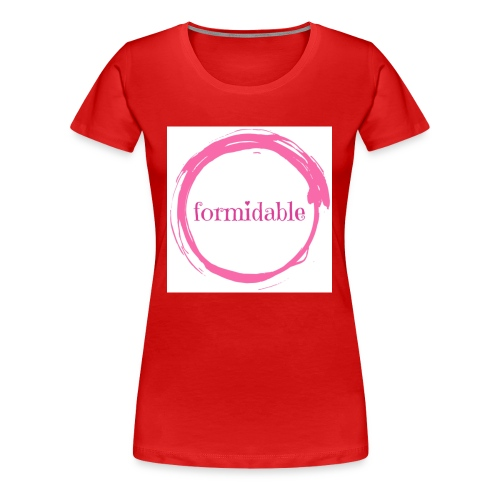 formidable - Women's Premium T-Shirt