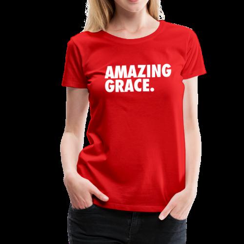 AMAZING GRACE - Women's Premium T-Shirt
