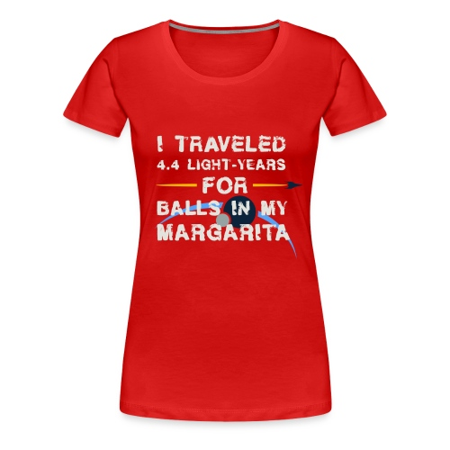 Mo'ara Margarita - Women's Premium T-Shirt