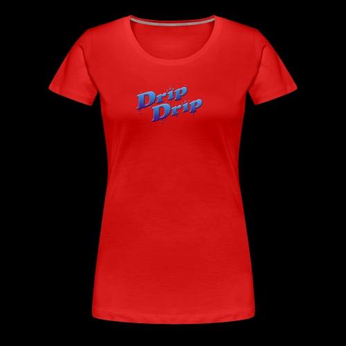 DripDrip - Women's Premium T-Shirt