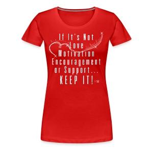 ...KEEP IT! - Women's Premium T-Shirt