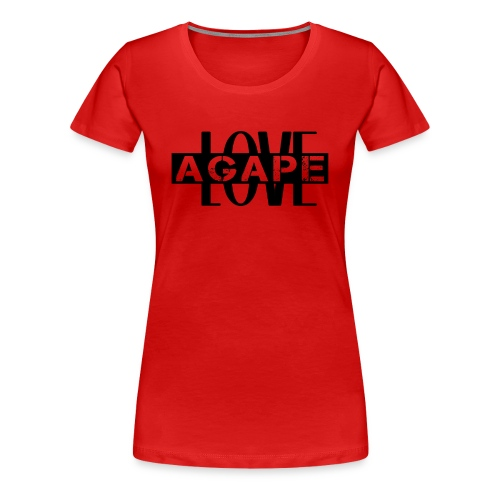 Agape LOVE - Women's Premium T-Shirt