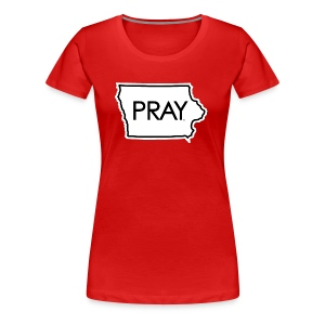 Pray Iowa - Women's Premium T-Shirt