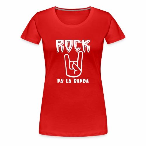 Rock pa' la banda / white - Women's Premium T-Shirt