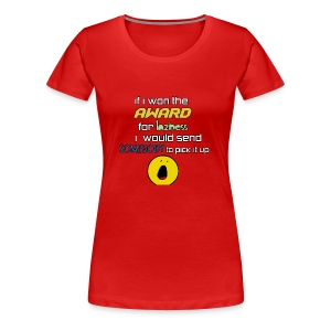 Heights of laziness - Women's Premium T-Shirt