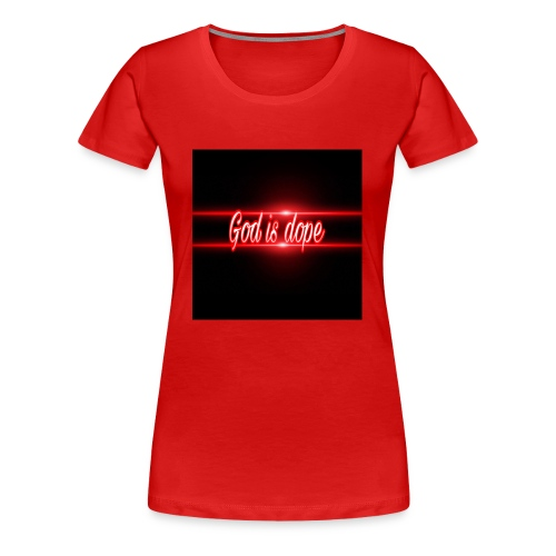 God is dope by young spoken - Women's Premium T-Shirt