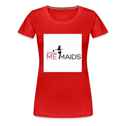 Bring Me Maids - Women's Premium T-Shirt