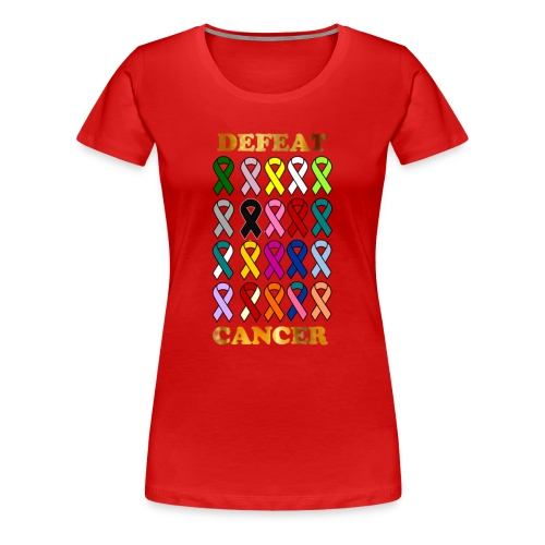 DEFEAT CANCER - Women's Premium T-Shirt