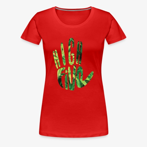 High 5 - Women's Premium T-Shirt
