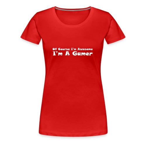 awesome gamer - Women's Premium T-Shirt