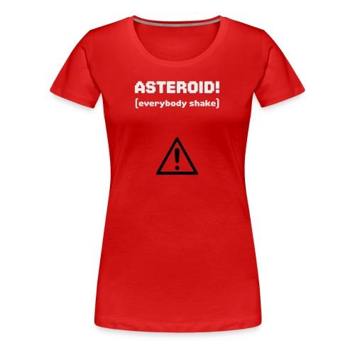 Spaceteam Asteroid! - Women's Premium T-Shirt