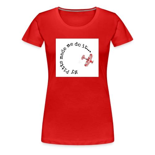 my pitt made me do it - Women's Premium T-Shirt