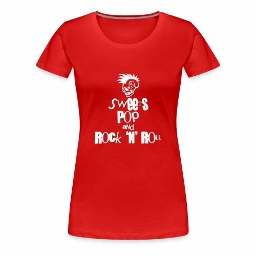 Sweets Pop Rock N Roll funny - Women's Premium T-Shirt