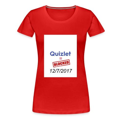 Quizlet Blocked - Women's Premium T-Shirt