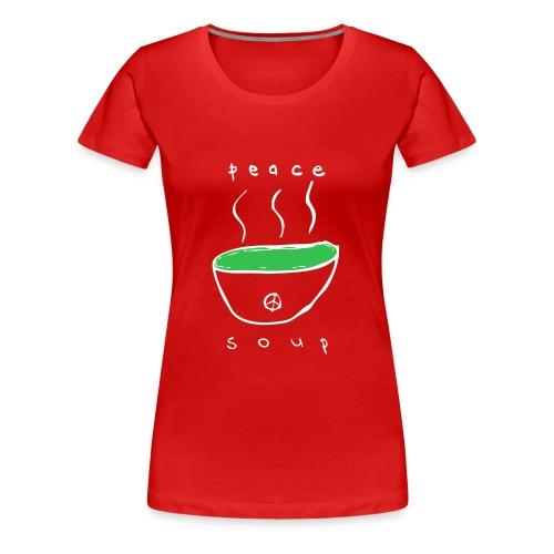 Peace Soup T-Shirt - Women's Premium T-Shirt