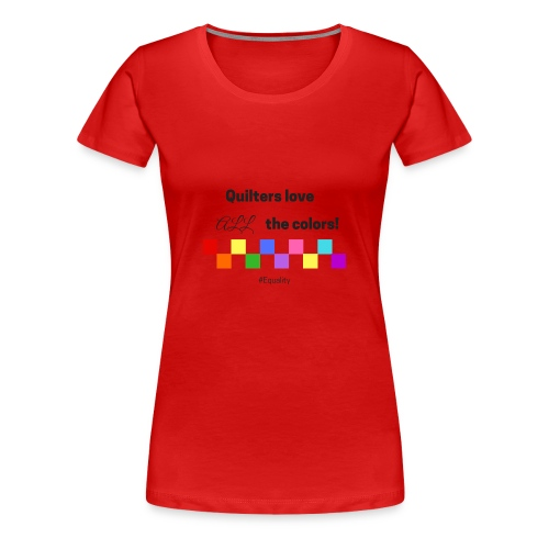 Love Color - Women's Premium T-Shirt