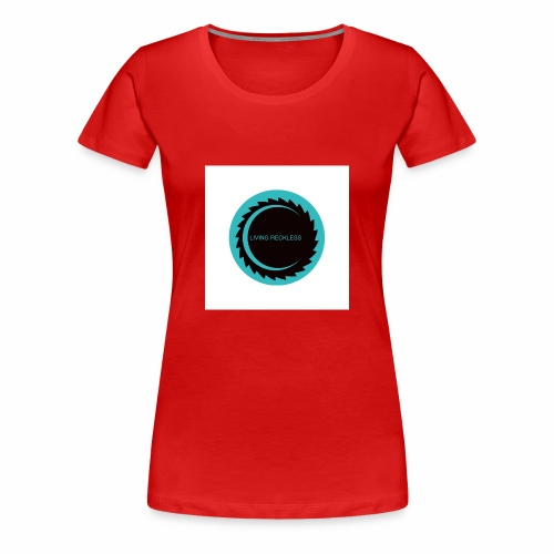 LIVING RECKLESS BLUE MOON EDITION - Women's Premium T-Shirt