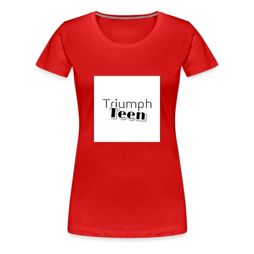 Triumph Teen Merch - Women's Premium T-Shirt