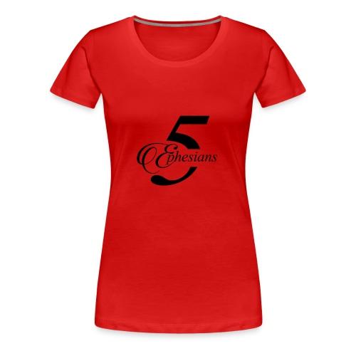 Ephesians 5 - Women's Premium T-Shirt