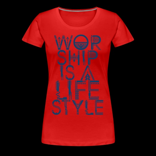 WORSHIP - Women's Premium T-Shirt