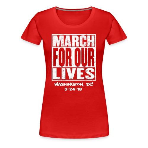 March For Our Lives Washington, DC - Women's Premium T-Shirt