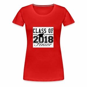 class of 2018 shirt - Women's Premium T-Shirt