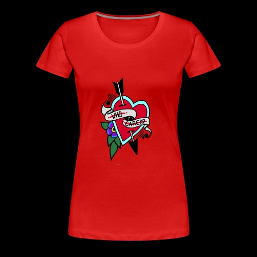 Who Cares? Anti-Valentine's Day - Women's Premium T-Shirt