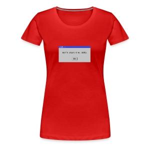 Don't stare @ my b00bs - Women's Premium T-Shirt