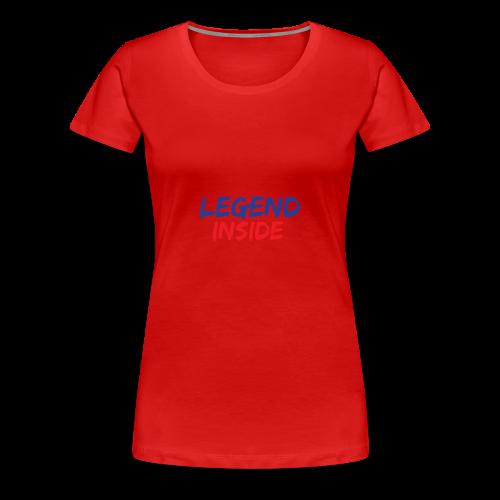 Legend Inside - Women's Premium T-Shirt