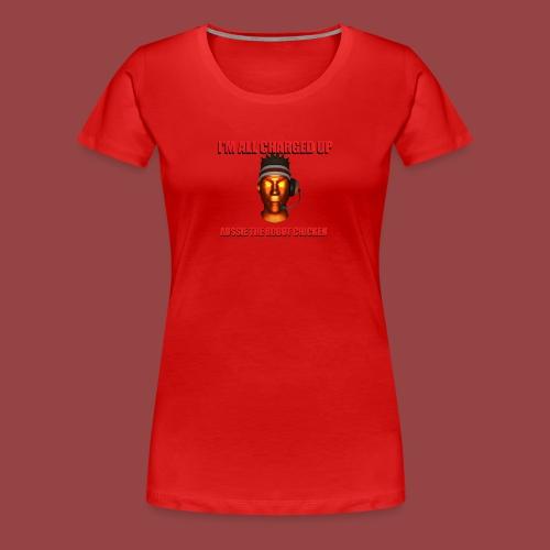 Charged Up Shirt - Women's Premium T-Shirt